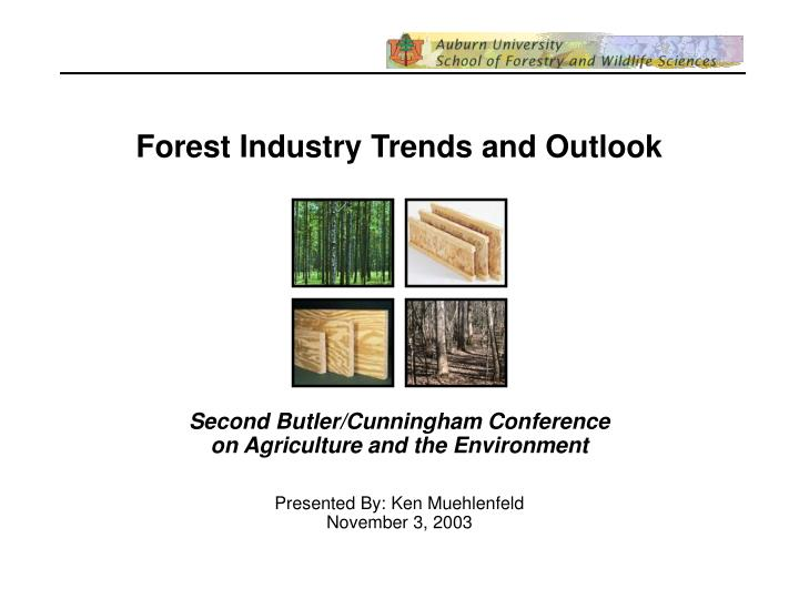 Forest Industry Trends and Outlook