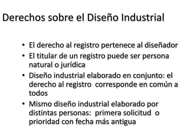 Derechos sobre el Diseño Industrial