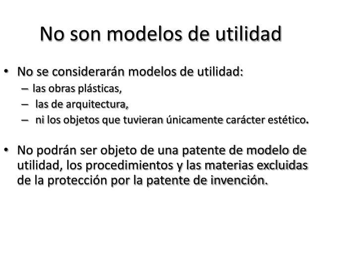 No son modelos de utilidad