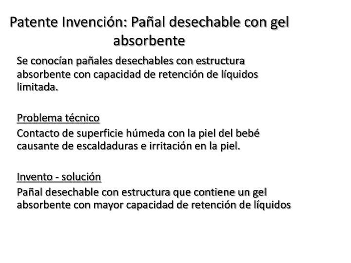 Patente Invención: Pañal desechable con gel absorbente