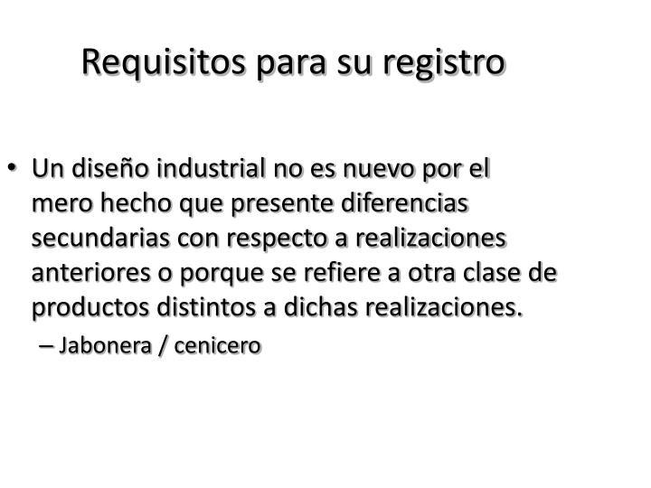 Requisitos para su registro