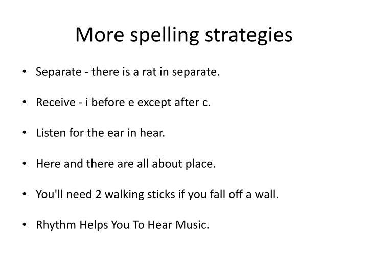 More spelling strategies