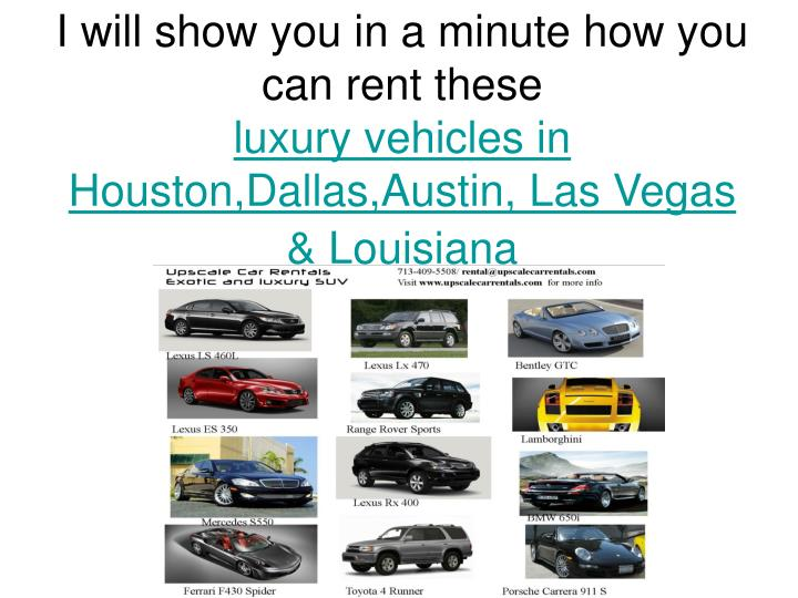 I will show you in a minute how you can rent these