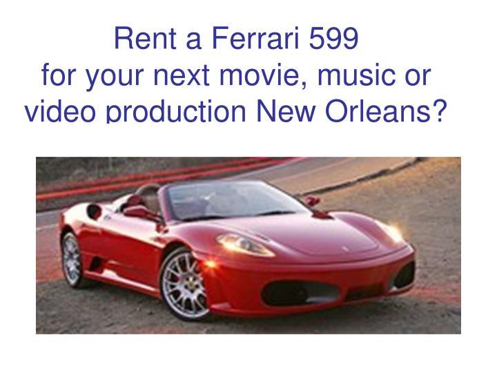 Rent a Ferrari 599
