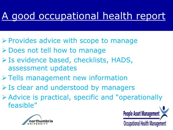 A good occupational health report