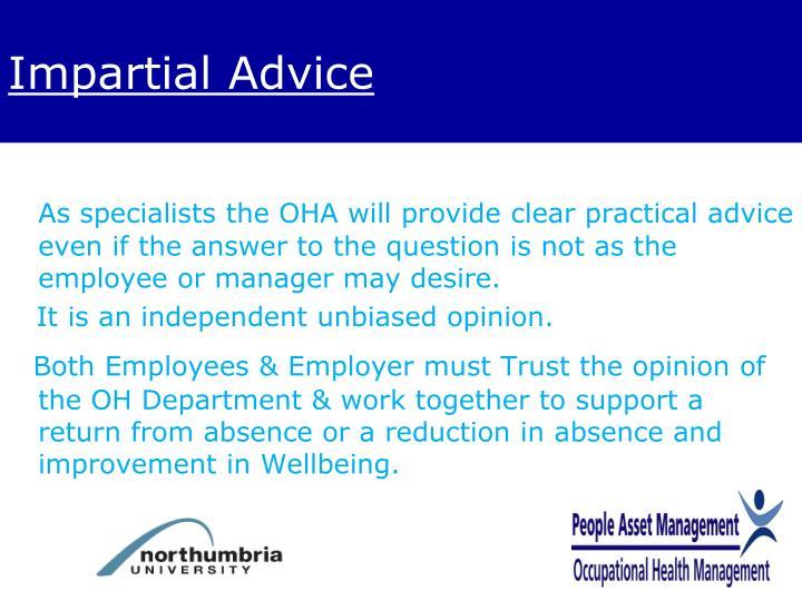 Impartial Advice