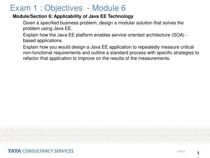 Exam 1 : Objectives  - Module 6
