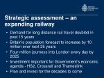 strategic assessment an expanding railway