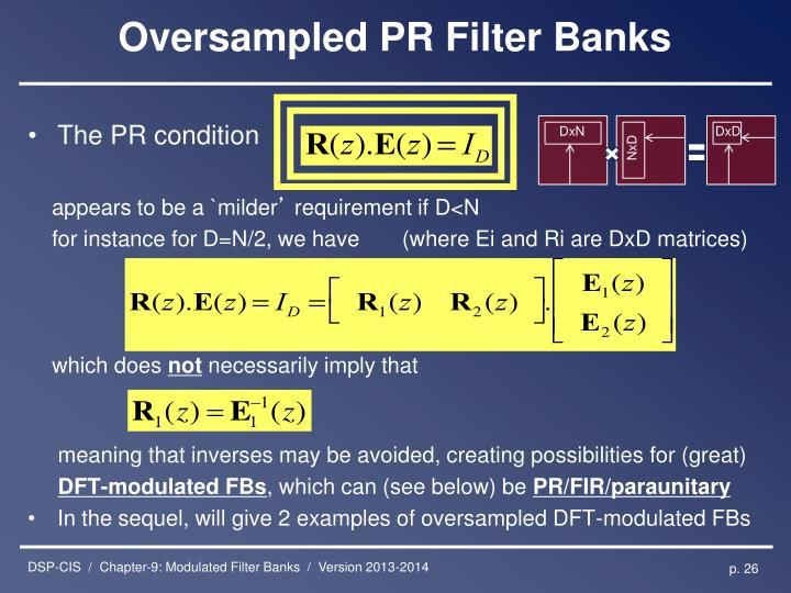Oversampled PR Filter Banks