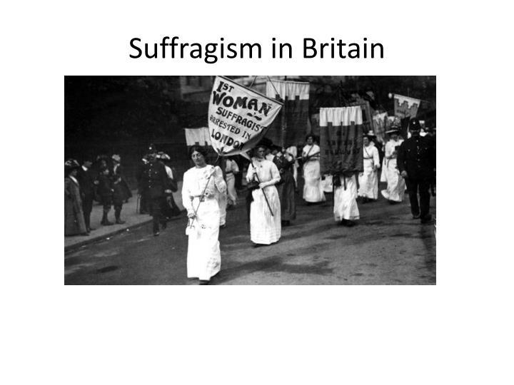 Suffragism in Britain