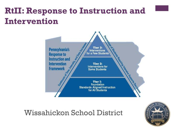 PPT - RtII: Response to Instruction and Intervention
