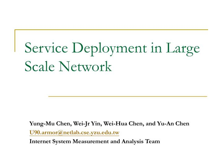 service deployment in large scale network n.