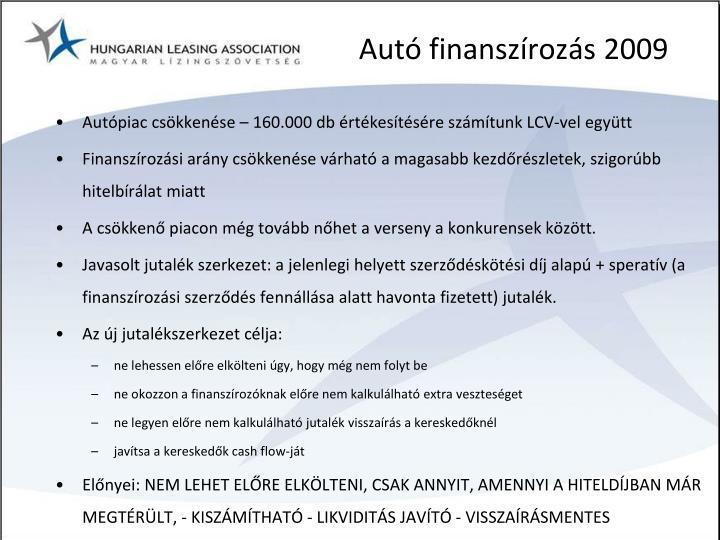 Autó finanszírozás 2009