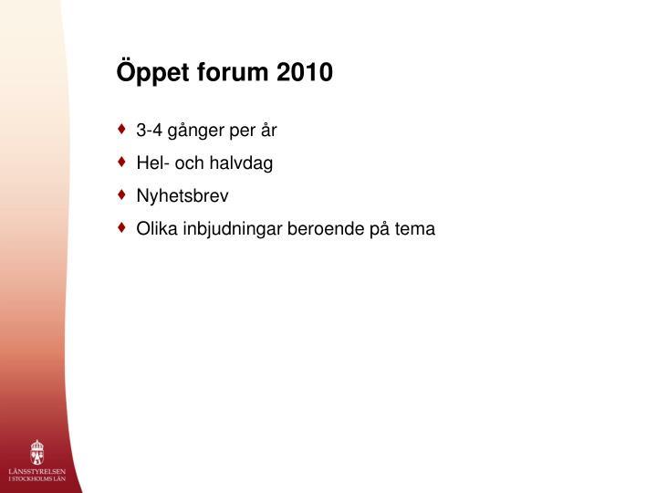 Öppet forum 2010