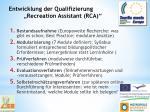 entwicklung der qualifizierung recreation assistant rca