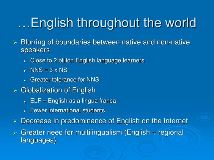 …English throughout the world