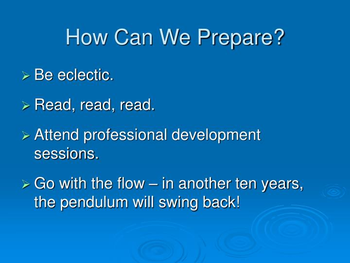 How Can We Prepare?