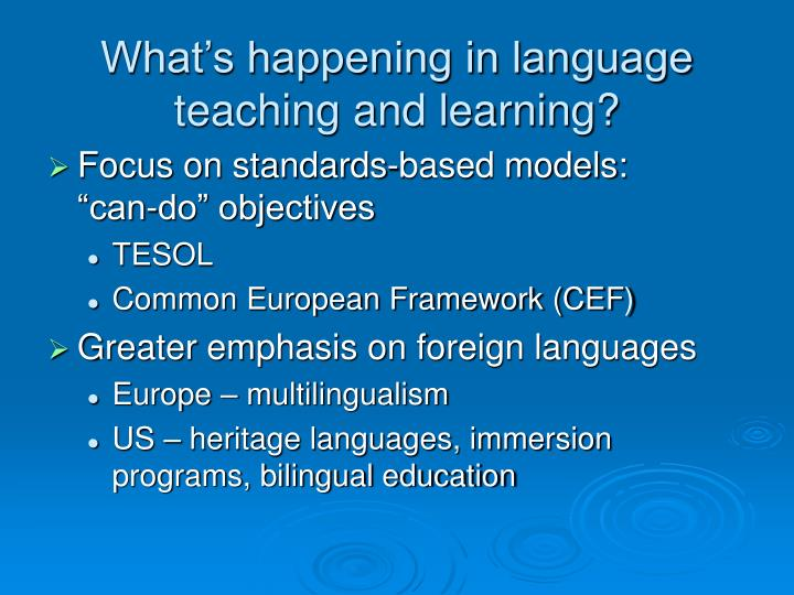 What's happening in language teaching and learning?