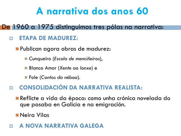 A narrativa dos anos 601