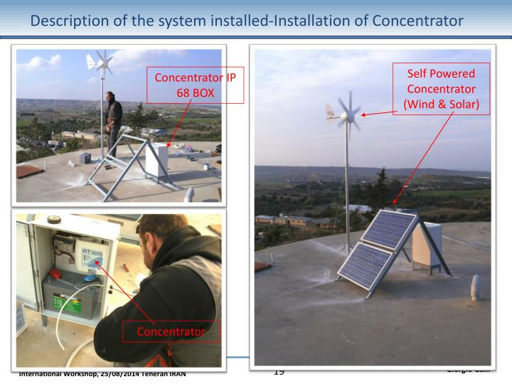 Description of the system installed-Installation of Concentrator