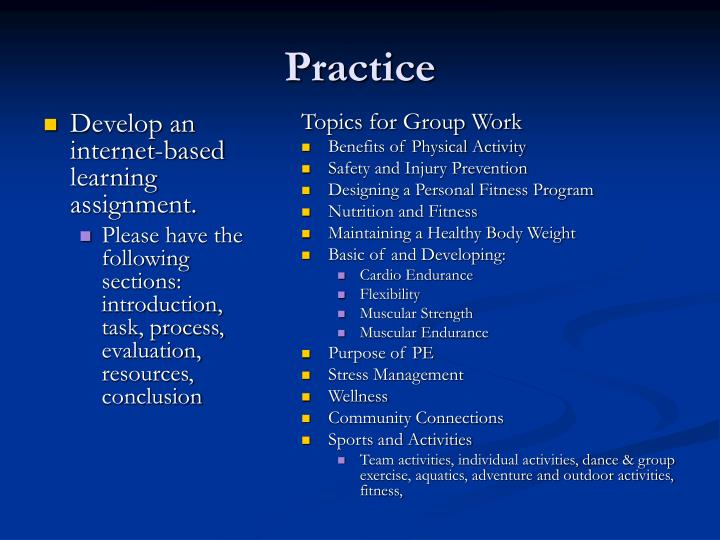 Develop an internet-based learning assignment.