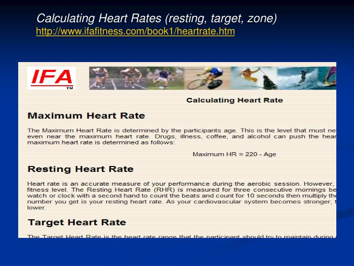 Calculating Heart Rates (resting, target, zone)