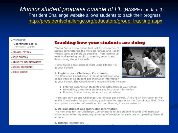 Monitor student progress outside of PE