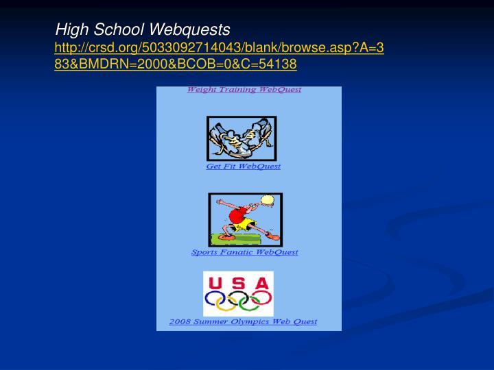 High School Webquests