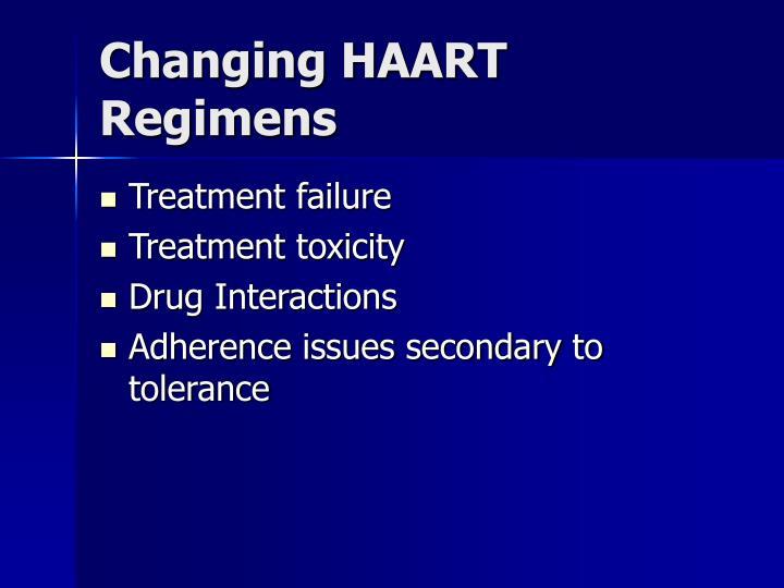 Changing HAART Regimens