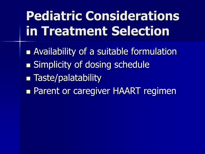 Pediatric Considerations in Treatment Selection