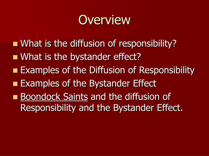 Ppt Diffusion Of Responsibility And The Bystander Effect