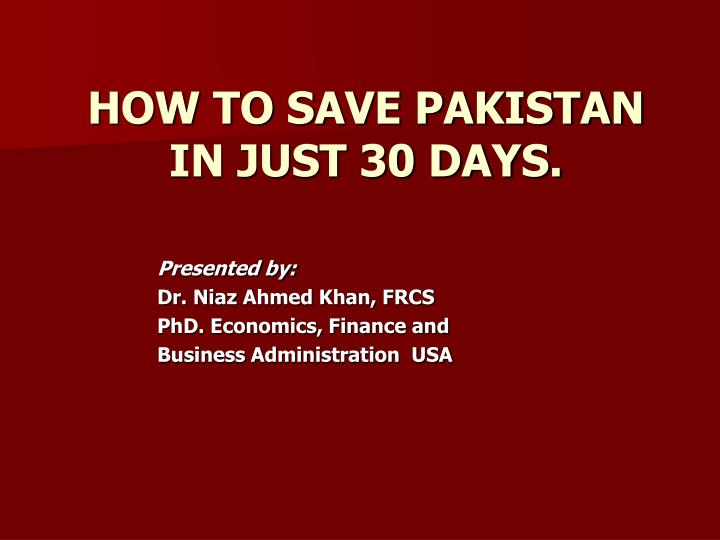 how to save pakistan in just 30 days n.