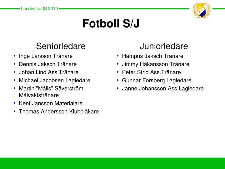 Fotboll s j