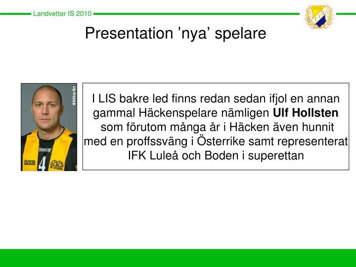 Presentation 'nya' spelare