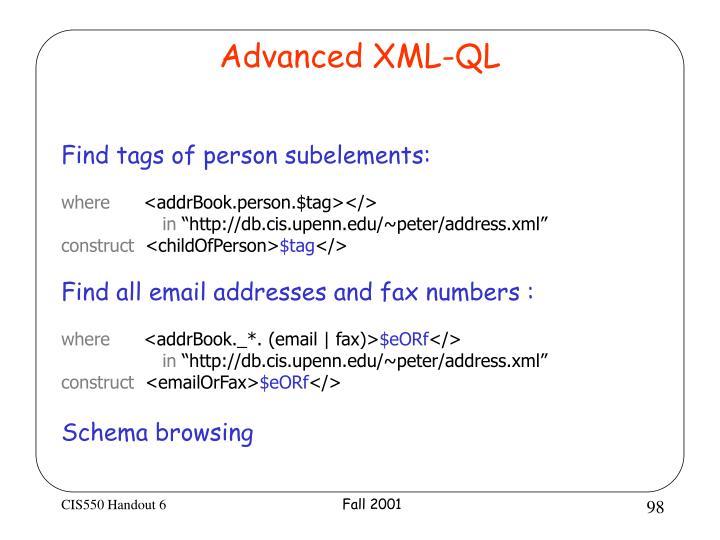 Advanced XML-QL