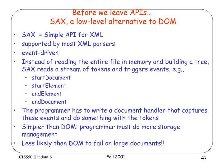 Before we leave APIs…