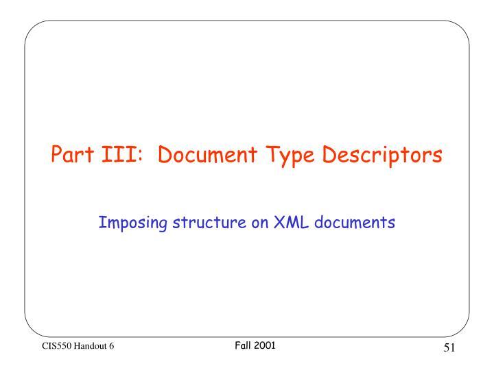 Part III:  Document Type Descriptors