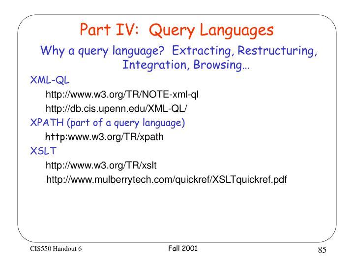 Part IV:  Query Languages