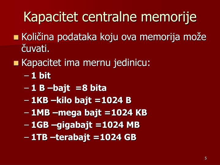 Kapacitet centralne memorije