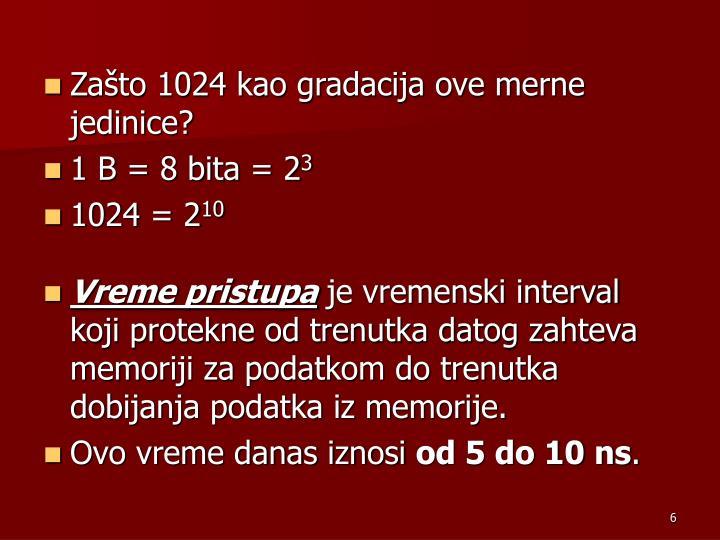Zašto 1024 kao gradacija ove merne jedinice?