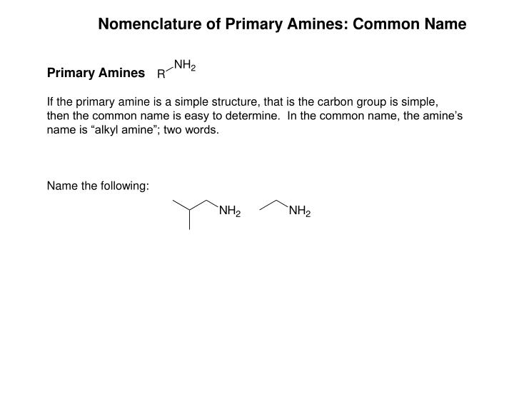 Nomenclature of Primary Amines: Common Name