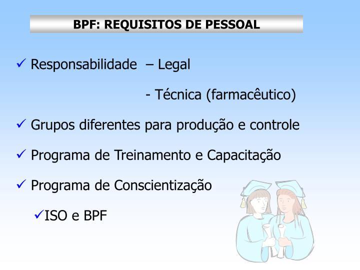 BPF: REQUISITOS DE
