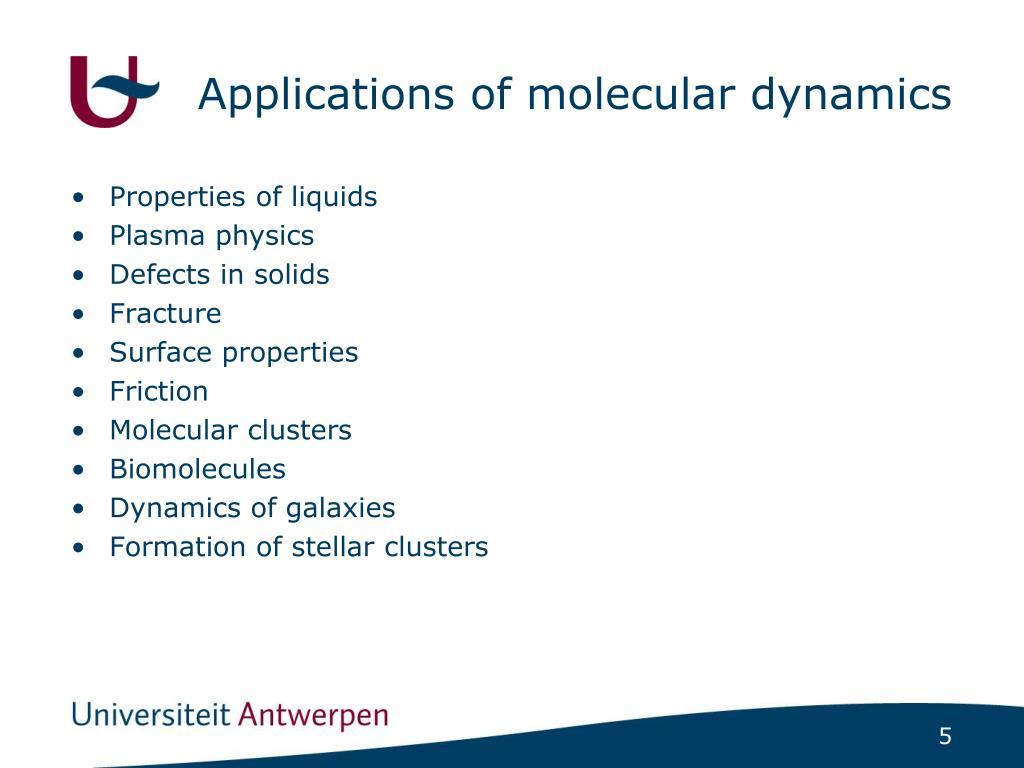 PPT - Molecular Dynamics PowerPoint Presentation - ID:5602413