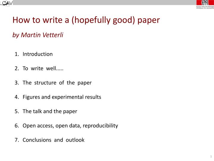 how to write technical paper This is how most of us learn writing papers especially the structure and the general writing style is often handed down do not try to mix a popular science description with a technical elaboration write the conclusion so that it is possible to understand without having read the rest of the paper.