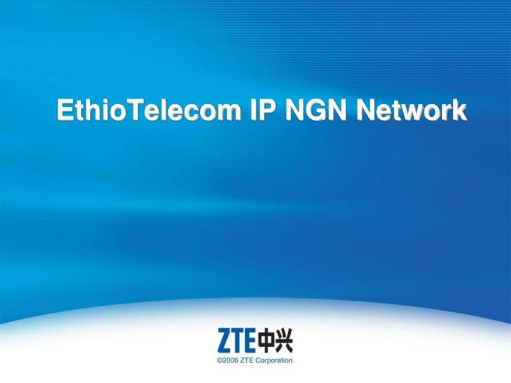 PPT - EthioTelecom IP NGN Network PowerPoint Presentation