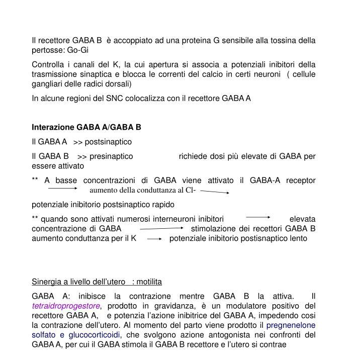 Il recettore GABA B  è accoppiato ad una proteina G sensibile alla tossina della pertosse: Go-Gi