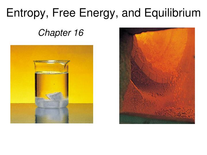 entropy free energy and chemical equilibrium