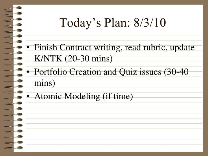 Today s plan 8 3 10