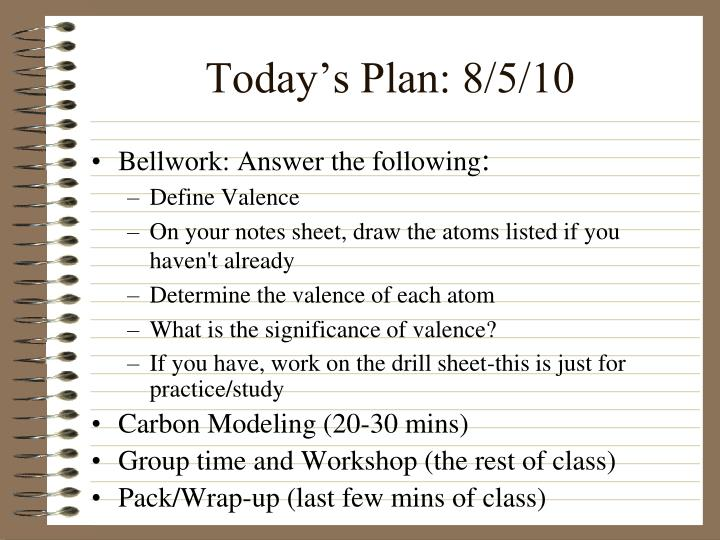 Today s plan 8 5 10
