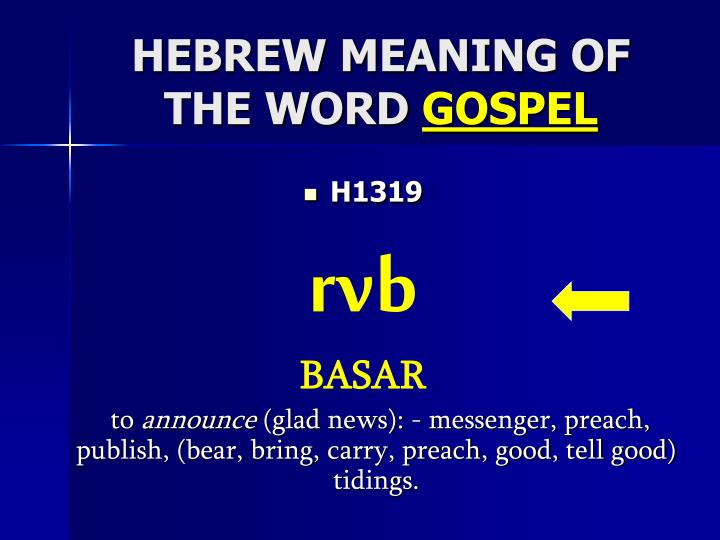 HEBREW MEANING OF THE WORD